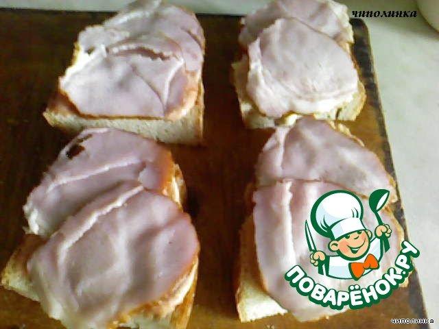 """""""Горячие бутерброды"""" домашний рецепт с фотографиями как приготовить #4"""
