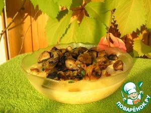 Рецепт Нежная кукурузная каша с поджареными грибами