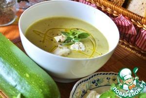 Рецепт Суп-пюре из цуккини с моцареллой