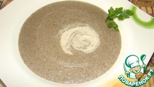 Рецепт Суп пюре из шампиньонов