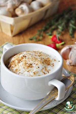 Рецепт Суп-капучино из белых грибов и шампиньонов с воздушной пенкой