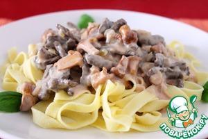 Рецепт Pasta tagliatelle с говядиной и лисичками в нежном сливочном соусе