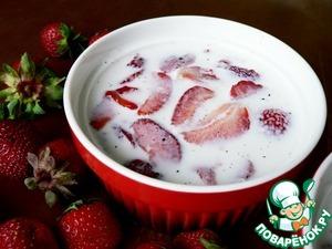 Рецепт Клубника с ванильным молоком