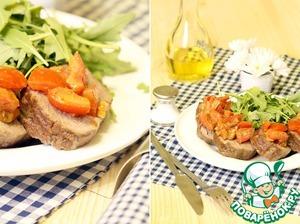 Рецепт Жареная говяжья вырезка с томатной заправкой с эстрагоном