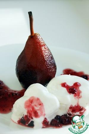 """Рецепт Груши в красном вине с мороженым и с соусом из """"Дикой брусники"""" от D'arbo"""""""