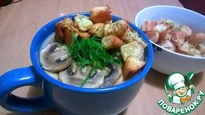 Рецепт Картофельно-грибной крем суп с гренками