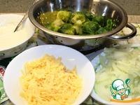 Брюссельская капуста, запеченная под сырной корочкой ингредиенты