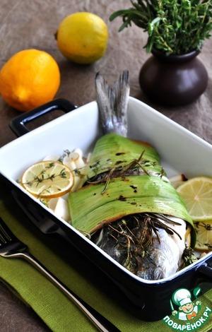 Готовим Дорада, запеченная в порее пошаговый рецепт с фотографиями