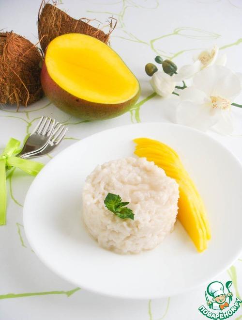 тайский десерт рецепт манго с клейким рисом