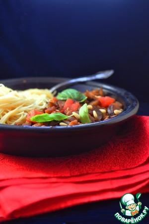 Рецепт Паста с баклажанами, помидорами, кедровыми орехами и изюмом