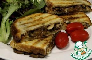 Рецепт Горячие бутерброды с грибами и сыром на гриле
