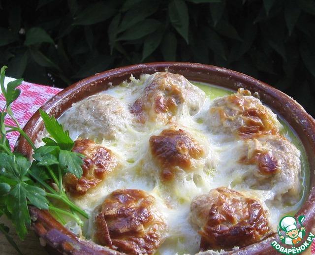 Куриные шарики в сливочном соусе в духовке рецепт пошагово в