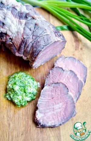 Рецепт Идеально запечённое мясо с зелёным майонезом