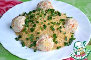 Куриные шарики вкусный пошаговый рецепт приготовления с фото как готовить