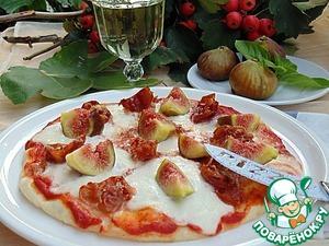 Рецепт Пицца с инжиром и прошутто