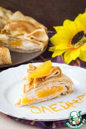 Рецепт Апельсиновый блинный торт
