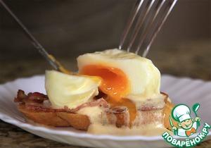 Рецепт Яйца бенедикт под голландским соусом