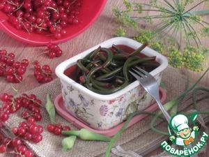 Рецепт Чесночные стрелки с соком красной смородины и яблок