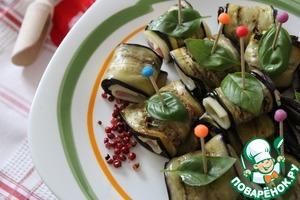 Рецепт Рулетики из баклажанов с сыром и ветчиной