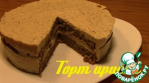 """Рецепт Торт """"Ириска"""" по Дюкану"""