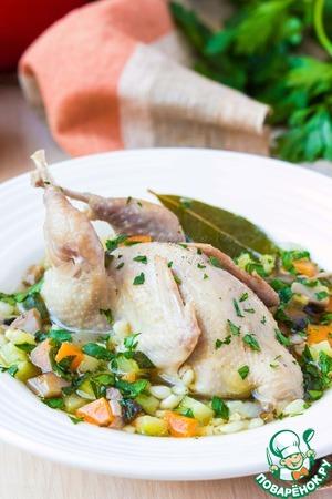 Рецепт Весенний суп с овощами, перловкой и перепелкой