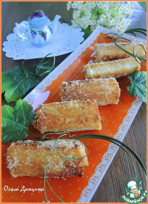 Гренки-роллы на завтрак домашний рецепт приготовления с фото готовим #5