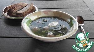 Рецепт Крапивный суп с фрикадельками
