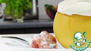 Грейпфрут с меренгой домашний пошаговый рецепт приготовления с фотографиями