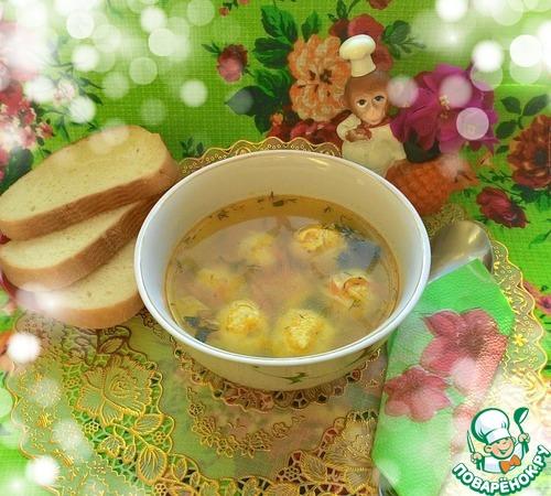 Суп с паутинкой рецепт с фото