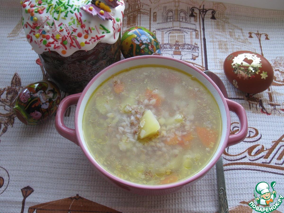 Суп с яйцом и гречкой рецепт пошагово