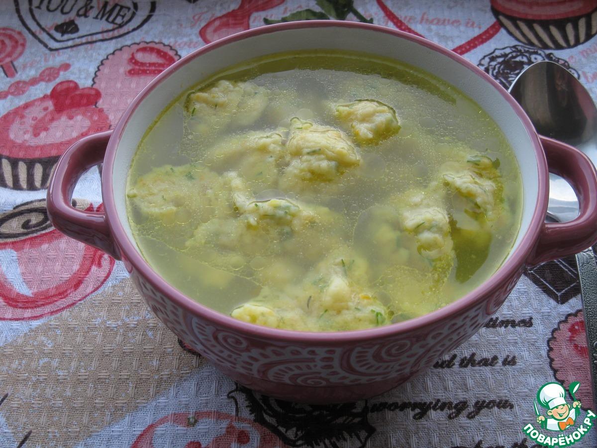 Суп с крапивой и клёцками пошаговый рецепт с