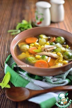 Рецепт: Куриный суп с брюссельской капустой