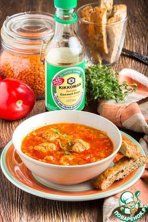 Рецепт: Томатный суп с чечевицей и фрикадельками