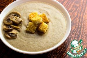 Рецепт: Грибной крем-суп