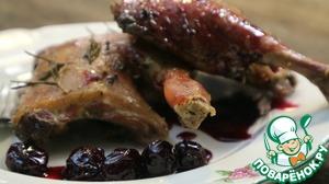 Рецепт: Запеченная утка с вишневым соусом