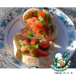 Брускетта с томатами домашний рецепт приготовления с фотографиями пошагово