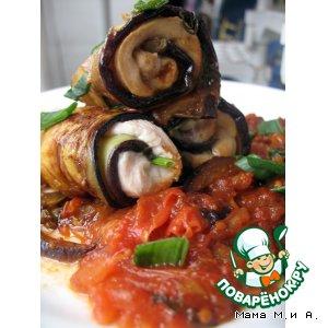 Рецепт Баклажанные рулетики с куриным филе и соусом из томатов и базилика