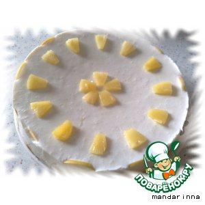 Рецепт Творожный торт с ананасом