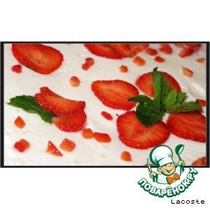 Рецепт Клубничный торт с мятным суфле