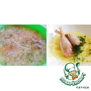 Рецепт Питательный перепелиный супчик и пюре с перепелиными ножками
