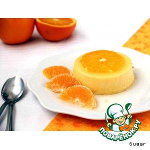 """Рецепт Апельсиновый крем-десерт """"Перевертыш"""""""