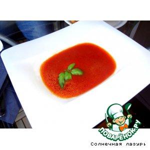 Рецепт Итальянский томатный суп-пюре с моцареллой и базиликом
