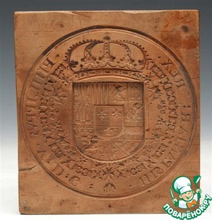 A bit of history. Such delicacy is known as in Italy and in England, Portugal, and Spain. But something tells me that the roots of he East. Shaped them in such forms is a Spanish 18th century wood stamp.