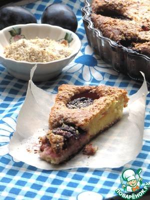 Рецепт Творожный пирог со сливами и ореховой крошкой