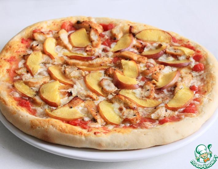 Рецепт: Пицца с курицей и персиками