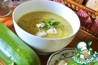 Рецепт: Суп-пюре из цуккини с моцареллой