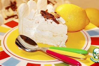 Рецепт: Торт-парфе Лимонное удовольствие