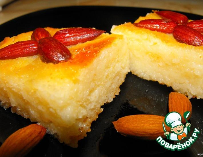 Рецепт: Десерт из манки с миндалeм в сахарном сиропе «Басбуса»