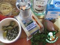 Тальятелле  с  семгой  в  сырном  соусе  с  каперсами ингредиенты