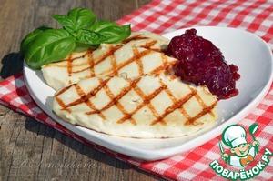 Рецепт Адыгейский сыр на гриле с брусничным соусом